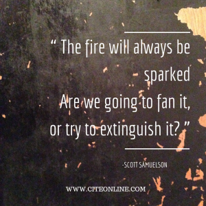 The fire will always be sparkedAre we