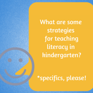 Resources for Teaching Literacy in Kindergarten