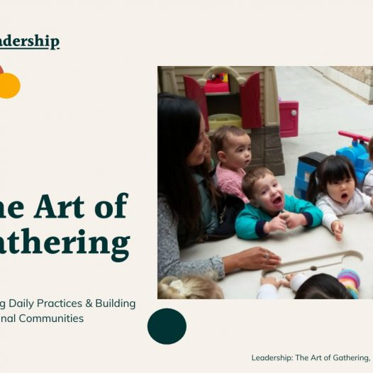The Art of Gathering for School Leaders